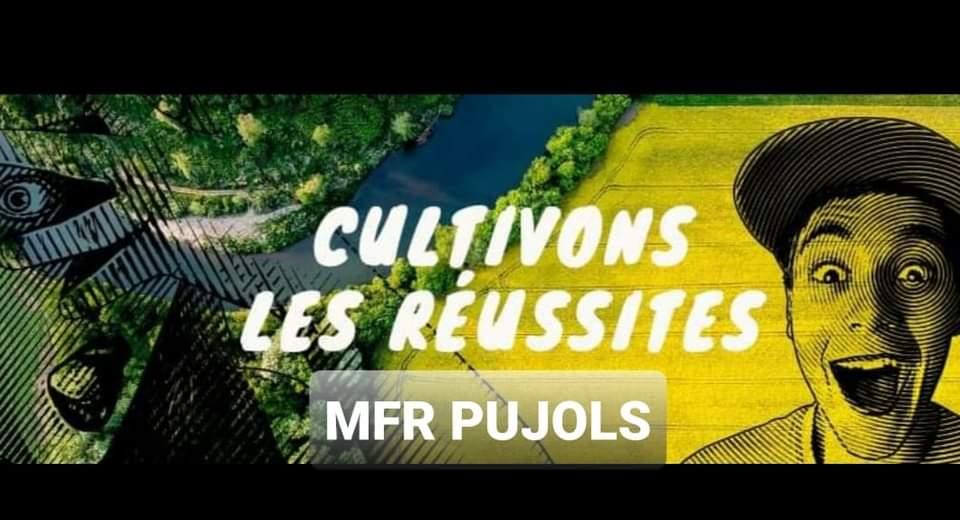 Venez découvrir les formations de la MFR Pujols  le 27 mars 2021 de 9h à 17h